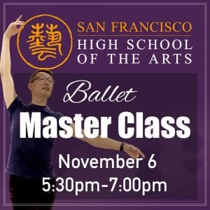 Ballet Master Class November 6 @ SF High School of the Arts