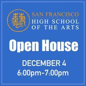 School Open House @ San Francisco High School of the Arts