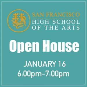 School Open House @ San Francisco High School of the Arts