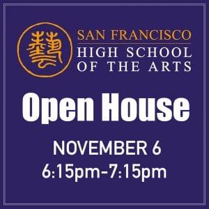 Open House November 6 @ SF HSArts